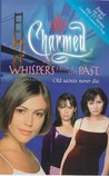 Whispers from the Past (Charmed, #4)