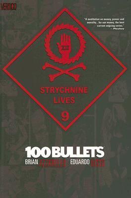 100 Bullets, Vol. 9: Strychnine Lives