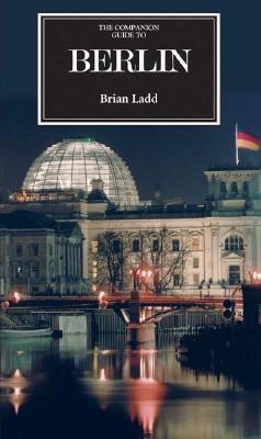 The Companion Guide To Berlin (Companion Guides)