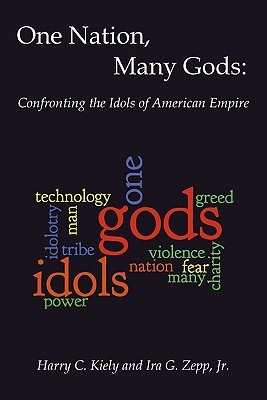 One Nation, Many Gods: Confronting the Idols of American Empire