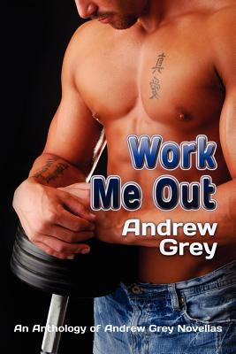 Work Me Out (Work Out, #1-6)