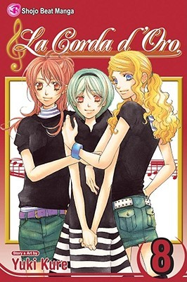 La Corda d'Oro, Volume 8 by Yuki Kure
