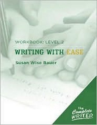 Writing with Ease: Workbook - Level 2