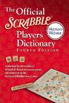 The Official Scrabble Players Dictionary by Merriam-Webster
