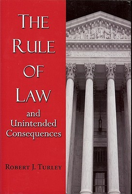 Rule Of Law And Unintended Consequences