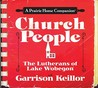Church People: The Lutherans of Lake Wobegon