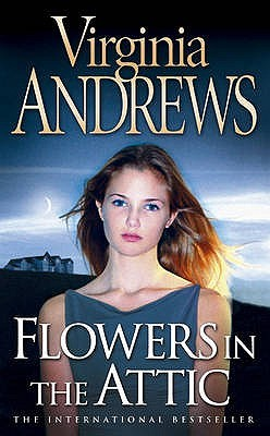Flowers In The Attic Dollanganger 1 By Vc Andrews