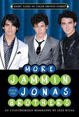 More Jammin' with the Jonas Brothers by Lexi Ryals