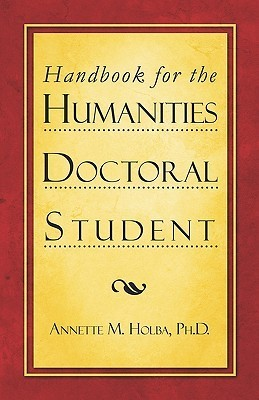 Handbook for the Humanities Doctoral Student