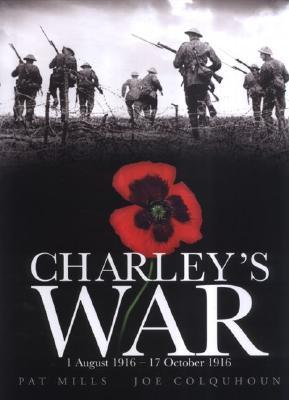Charley's War, Volume 2: 1 August - 17 October 1916