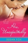 His, Unexpectedly (Wild Ride To Love, #3)