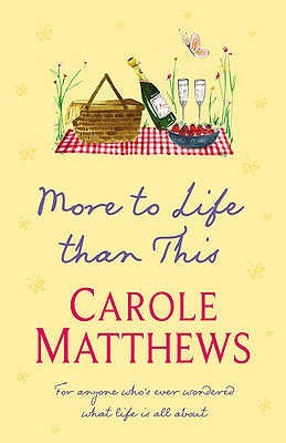 Ebook More to Life than This by Carole Matthews DOC!