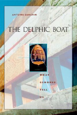 The Delphic Boat by Antoine Danchin