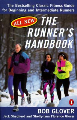 The Runner's Handbook by Bob Glover