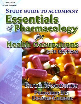 Study Guide to Accompany Essentials of Pharmacology for Health Occupations
