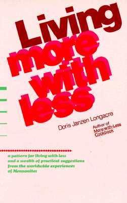 Living More With Less by Doris Janzen Longacre