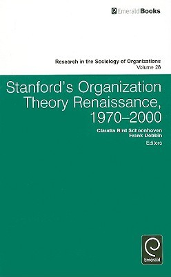 Stanford's Organization Theory Renaissance, 1970 2000
