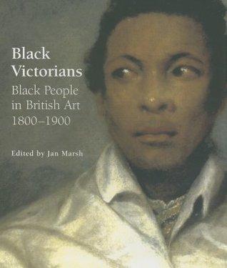 Black Victorians: Black People in British Art, 1800-1900