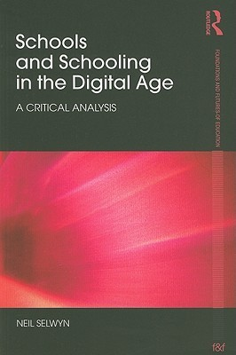 schools-and-schooling-in-the-digital-age-a-critical-analysis