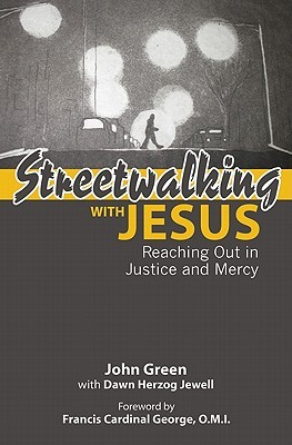 Streetwalking with Jesus by John     Green