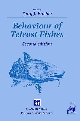 Behaviour of Teleost Fishes