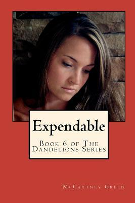 Expendable (The Dandelions, #6)