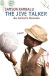 The Jive Talker: An Artist's Genesis