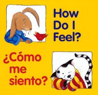 How Do I Feel? / ¿Cómo me siento? by Pamela Zagarenski