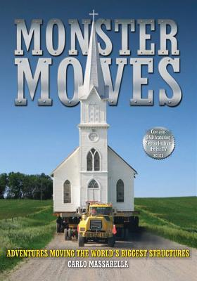 monster-moves-adventures-moving-the-world-s-biggest-structures