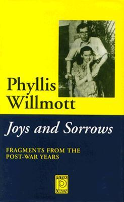Joys and Sorrows: Fragments from the Post-War Years