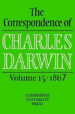 The Correspondence of Charles Darwin, Volume 15, 1867