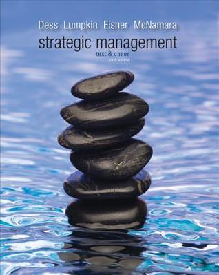 Strategic Management By Dess Lumpkin And Eisner Pdf