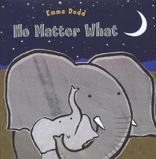 Ebook No Matter What by Emma Dodd TXT!