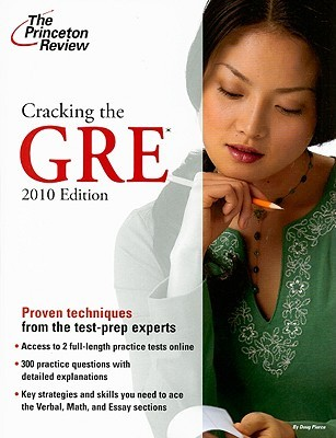 Cracking the GRE, 2010 Edition by The Princeton Review