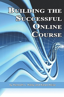 Building the Successful Online Course (PB)