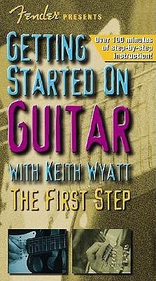 Fender Presents Getting Started on Guitar: The First Step