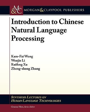Introduction to Chinese Natural Language Processing