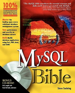 MySQL Bible with CDROM by Steve Suehring