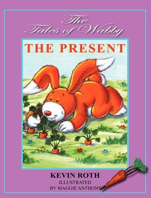 The Adventures Of Wabby Wabbit: The Present