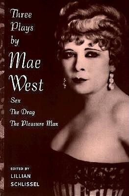 Three Plays by Mae West by Mae West
