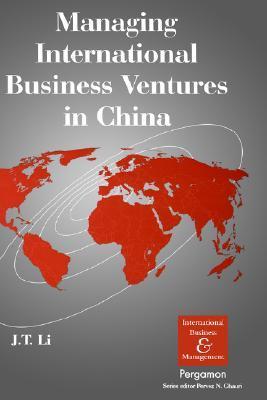 Managing International Business Ventures in China