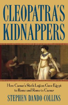 Cleopatra's Kidnappers by Stephen Dando-Collins