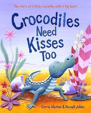 crocodiles-need-kisses-too