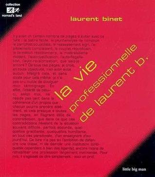 La Vie Professionnelle De Laurent B