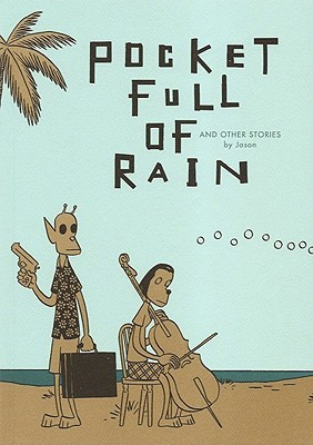 Pocket Full of Rain and Other Stories by Jason