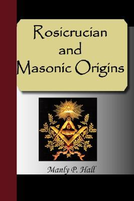 Rosicrucian and Masonic Origins