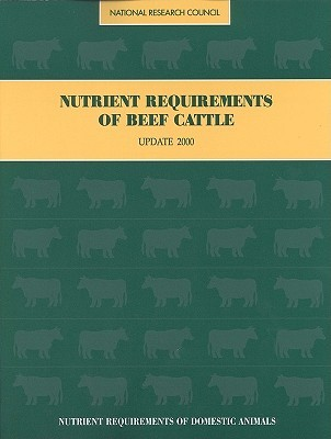 Nutrient Requirements of Beef Cattle: Update 2000
