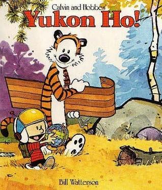 Yukon Ho! (Calvin and Hobbes #3)