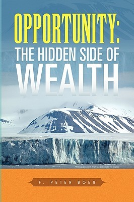 Opportunity: The Hidden Side of Wealth