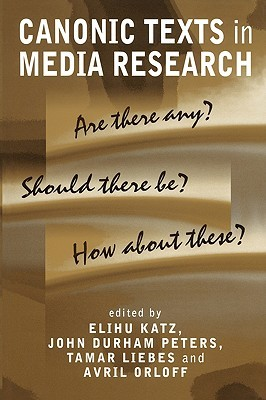 canonic-texts-in-media-research-are-there-any-should-there-be-how-about-these